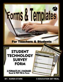 """STUDENT TECHNOLOGY SURVEY FORM - """"Are Your Students Technology Savvy?"""""""
