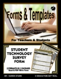 """STUDENT TECHNOLOGY SURVEY FORM - """"Are Your Students Techno"""
