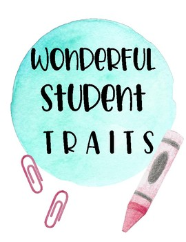 STUDENT TRAIT WATERCOLOR CLASSROOM POSTERS!