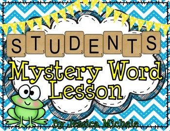 """STUDENTS"" Mystery Word Lesson {Making Words}"
