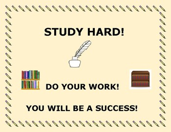STUDY HARD SIGN:  CLASSROOM, HALLWAY, DOOR, BULLETIN BOARD