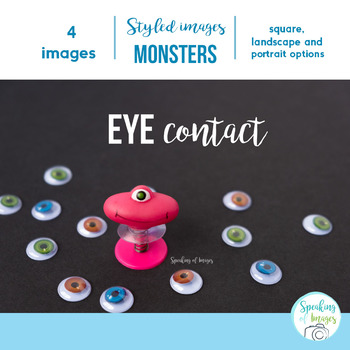 STYLED IMAGES: MONSTER THEME