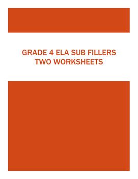 ELA SUBSTITUTE Grade 4 - TWO Useful WORKSHEETS