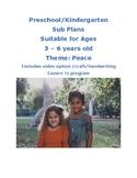 SUB PLANS Peace theme Lesson Plan Pre-k to Kinder Reggio C