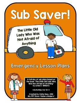SUB SAVER! - Emergency Sub Plans -  Little Old Lady, Was Not Afraid of Anything