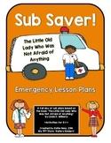 SUB SAVER! - Emergency Sub Plans -  Little Old Lady, Was N