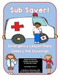 SUB SAVER! - Emergency Sub Plans -  Sneezy the Snowman