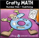 SUBITIZING Number Pals 1-10 Craft (From Crafty Math Bundle 1)