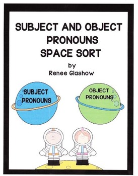 SUBJECT AND OBJECT PRONOUNS SPACE SORT