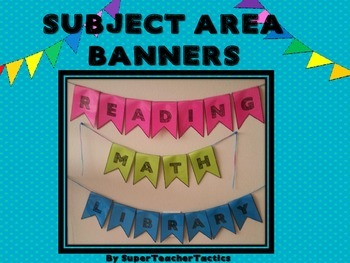 SUBJECT AREA BANNERS