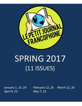 BUNDLE: Biweekly news summaries for French students; SPRING 2017