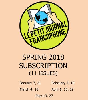 SUBSCRIPTION: Biweekly news summaries for French students; Spring 2018