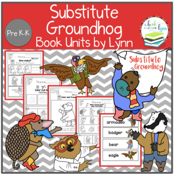 SUBSTITUTE GROUNDHOG  BOOK UNIT