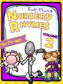 SUBSTITUTE LESSON PLANS {NO PREP} NURSERY RHYMES - VOL 2