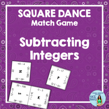 SUBTRACTING INTEGERS Square Dance Match Game