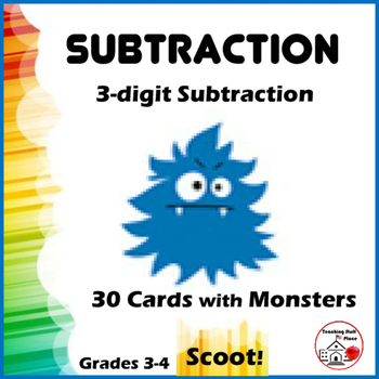 SUBTRACTION   3-digit Subtraction   SCOOT! Game   Regrouping   Gr. 3-4 MATH