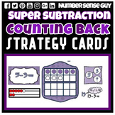 SUBTRACTION COUNTING BACK  STRATEGY CARDS
