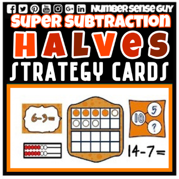 SUBTRACTION HALVES STRATEGY CARDS