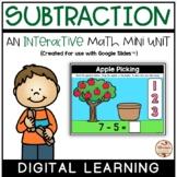 SUBTRACTION Interactive Mini-Unit (Digital) {Google Slides™}