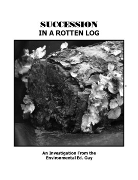 SUCCESSION in a rotting log