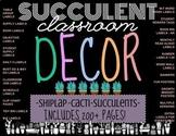 SUCCULENT CLASSROOM DECOR