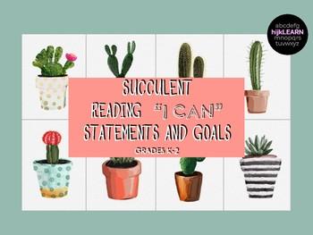 SUCCULENT Reading Goal Statements