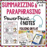 SUMMARIZING & PARAPHRASING POWERPOINT, NOTES, & GRAPHIC ORGANIZERS