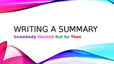 SUMMARY PPT Somebody Wanted But So Then & FREE Graphic Organizer