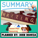 SUMMARY WRITING: LESSON AND RESOURCES