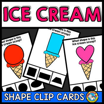 END OF THE YEAR ACTIVITY MATH KINDERGARTEN (SUMMER ICE CREAM SHAPES RECOGNITION)