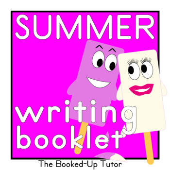 SUMMER writing BOOKLET UK and USA formatted