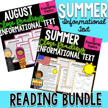SUMMER BUNDLE! - Close Reading Informational Text, Comprehension, and More!