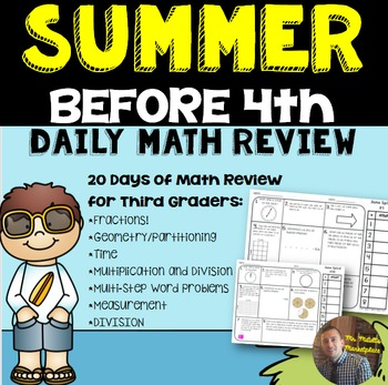 SUMMER Before 4th Math Spiral Review: Daily Math for 3rd g