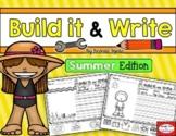 SUMMER: Build it & Write