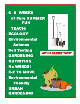 SUMMER CAMP - Garden-In-A-Bag 6-8 weeks of pure FUN