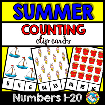 SUMMER COUNTING TO 20 TASK CARDS (END OF THE YEAR ACTIVITY MATH KINDERGARTEN)