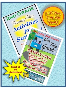 SUMMER DOUBLE PACK: Second Grade Summer Break and Car Trip Activities