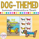 SUMMER Dog-Themed Interactive Book! PRINT & DIGITAL!