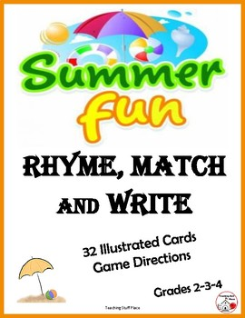 SUMMER FUN - RHYME, MATCH, and WRITE ... Grades 2-3-4