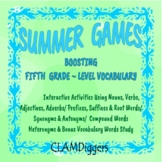 SUMMER GAMES: Boosting Fifth Grade- Level Vocabulary