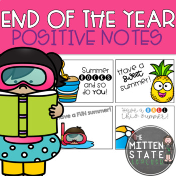 Positive Notes {Summer / End of the Year}