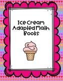 SUMMER-ESY Ice Cream Adapted Math Book Bundle