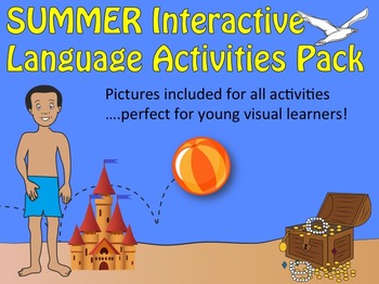 SUMMER Interactive Language Activities Pack: for SE, ESL & young visual learners