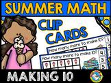 SUMMER MATH: MAKING TEN