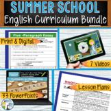 SUMMER SCHOOL ENGLISH CURRICULUM BUNDLE!!!!! - High School