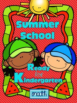 SUMMER SCHOOL MATH -GET READY FOR KINDERGARTEN - {NO PREP}
