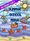 SUMMER SCHOOL {NO PREP} MATH