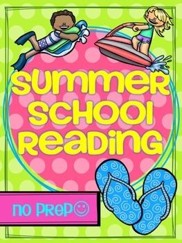 SUMMER SCHOOL {NO PREP} READING