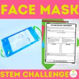 Quick and Simple Face Mask STEM Challenge Design Problem E