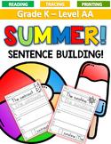 SUMMER Sentence Building LEVEL AA